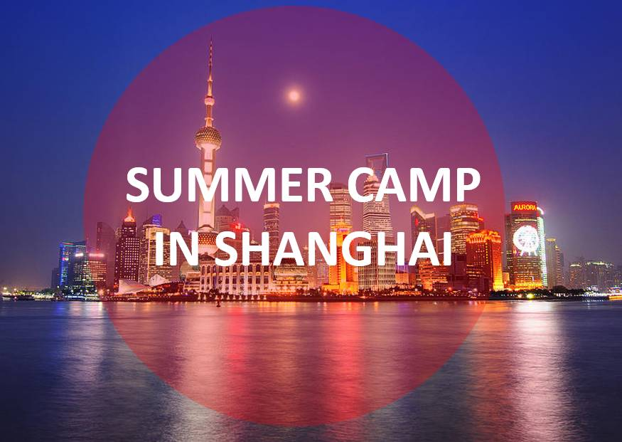 Summer camp in Shanghai
